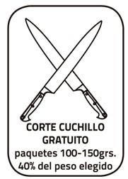 Corte Cuchillo Gratuito (corte maestro).  (paquetes 100 - 150 Grs.) + taquitos sobrantes. Peso total 40% del peso elegido.